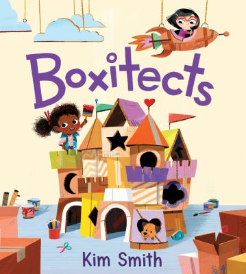 Boxitects by Kim Smith