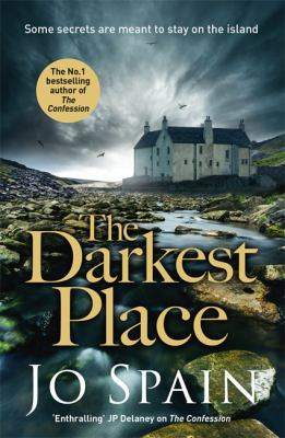 The darkest place by Jo Spain,