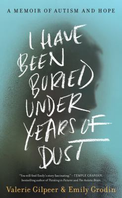 I have been buried under years of dust by Valerie Gilpeer