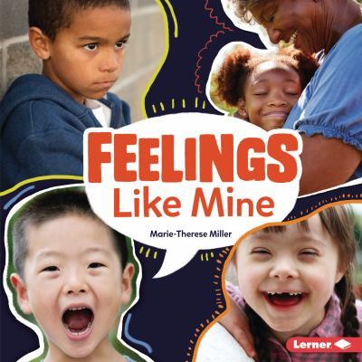 Feelings like mine by Marie-Therese Miller