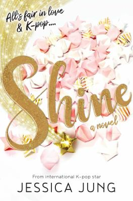 Shine by Jessica Jung, (1989-)