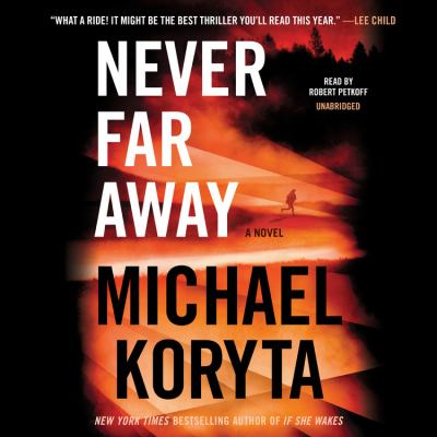 Never far away by Michael Koryta