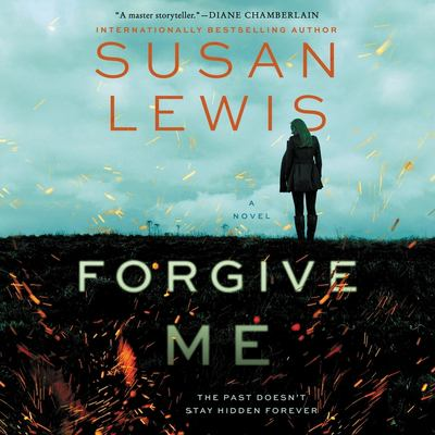 Forgive me by Susan Lewis, (1956-)