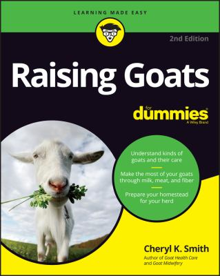 Raising goats by Cheryl K. Smith