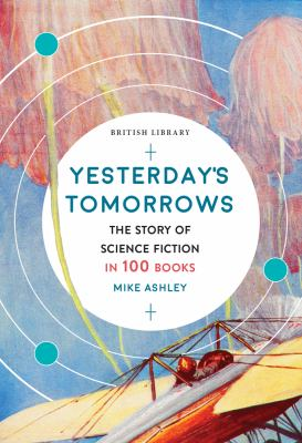 Yesterday's tomorrows by Michael Ashley