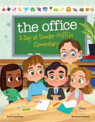 The Office: A Day at Dunder Mifflin Elementary by Robb Pearlman