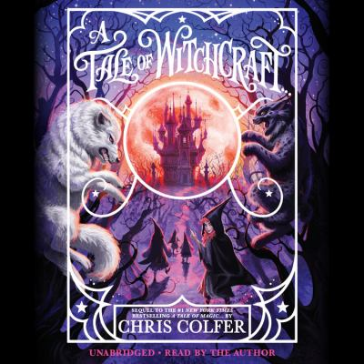 A Tale Of Witchcraft… by Chris Colfer