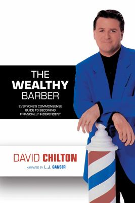 Wealthy Barber, The by David Chilton
