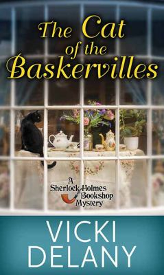 The cat of the Baskervilles by Vicki Delany, (1951-)