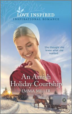 An Amish Holiday Courtship by Emma Miller