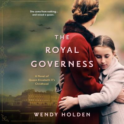 Royal Governess, The by Wendy Holden