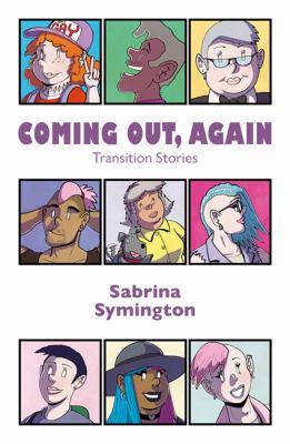 Coming out, again by Sabrina Symington