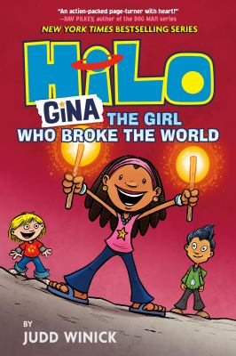 Gina, the girl who broke the world by Judd Winick