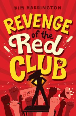 Revenge of the Red Club by Kim Harrington, (1974-)