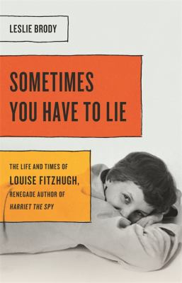 Sometimes you have to lie by Leslie Brody, (1952-)