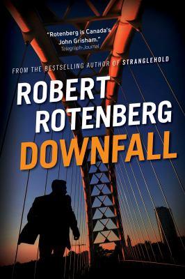 Downfall by Robert Rotenberg