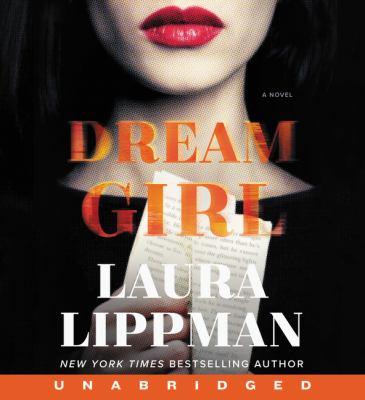 Dream girl by Laura Lippman, (1959-)