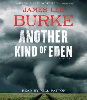 Another kind of Eden by James Lee Burke, (1936-)