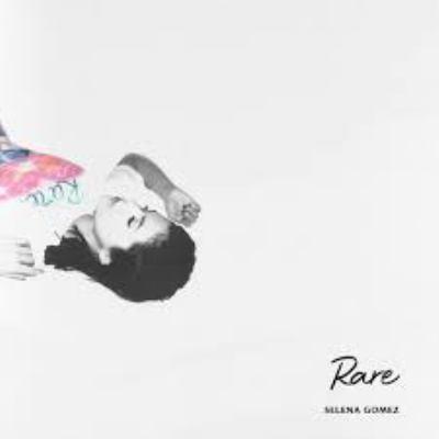 Rare by Selena Gomez, (1992-)