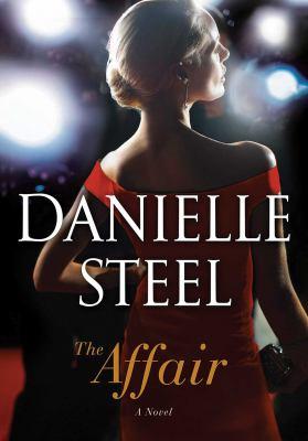 The Affair by Danielle Steel