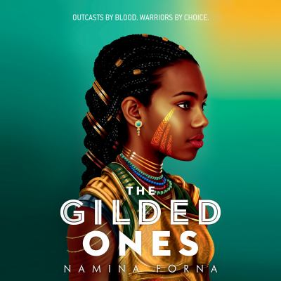 Gilded Ones, The by Namina Forna