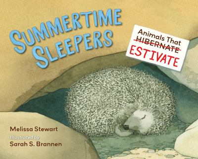 Summertime sleepers by Melissa Stewart