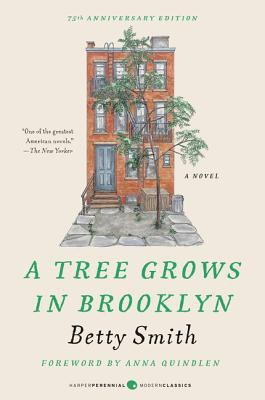 A tree grows in Brooklyn by Betty Smith, (1904-1972)