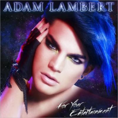 For your entertainment by Adam Lambert, (1982-)