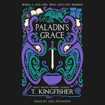 Paladin's Grace by T.. Kingfisher
