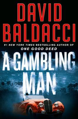 A Gambling Man by David Baldacci