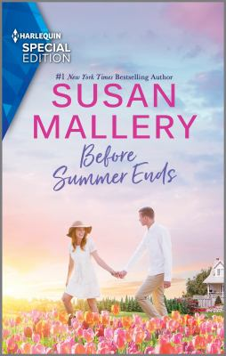 Before Summer Ends by Susan Mallery