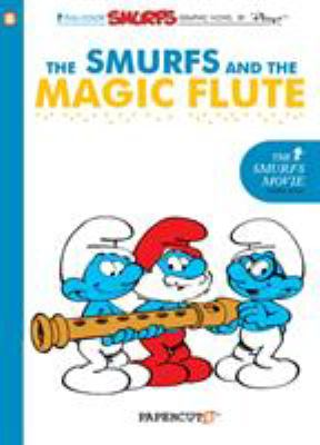 The Smurfs and the magic flute by Peyo