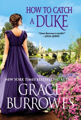 How to Catch a Duke by Grace Burrowes