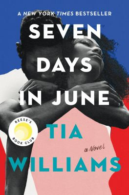 Seven days in June by Tia Williams, (1975-)