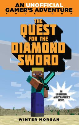 The quest for the diamond sword by Winter Morgan