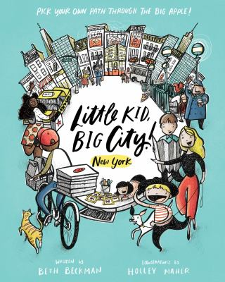 Little kid, big city! by Beth Beckman, (1980-)