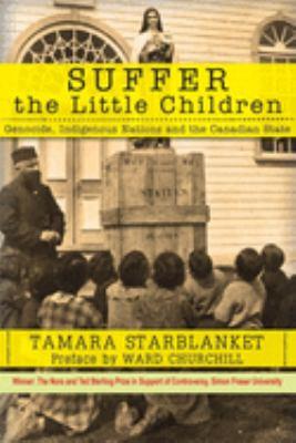 Suffer the little children by Tamara Starblanket