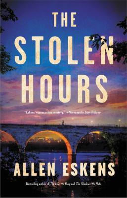 The stolen hours by Allen Eskens, (1963-)