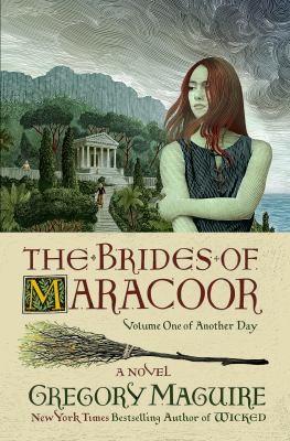 The brides of Maracoor by Gregory Maguire