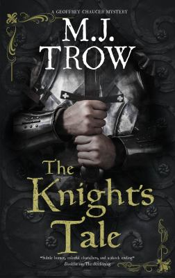 The knight's tale by M. J. Trow