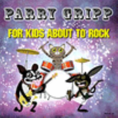 For kids about to rock by Parry Gripp