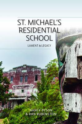 St. Michael's Residential School by Nancy Dyson, (1948-)