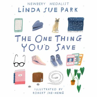 The One Thing You'd Save by Linda Sue Park