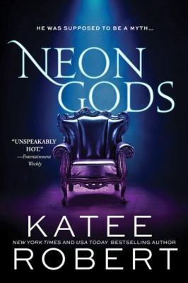 Neon Gods by Katee Robert