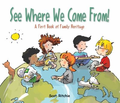 See where we come from! by Scot Ritchie