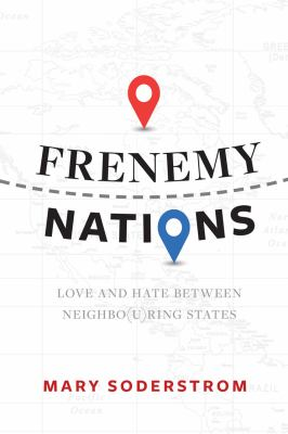 Frenemy nations by Mary Soderstrom, (1942-)