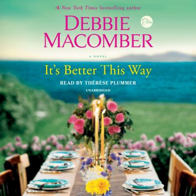 It's Better This Way by Debbie Macomber