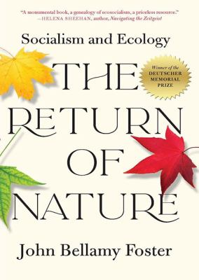 The return of nature by John Bellamy Foster,