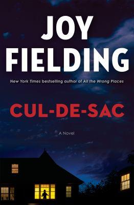 Cul-de-sac by Joy Fielding