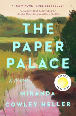 The paper palace by Miranda Cowley Heller,